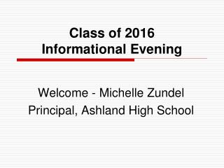 Class of 2016 Informational Evening