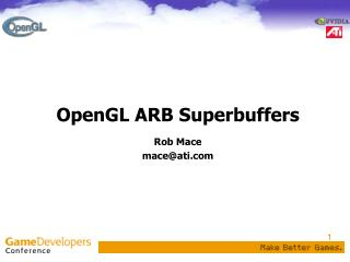 OpenGL ARB Superbuffers