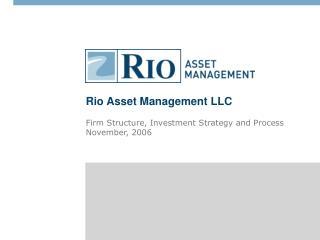 Rio Asset Management LLC
