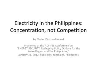 Electricity in the Philippines: Concentration, not Competition