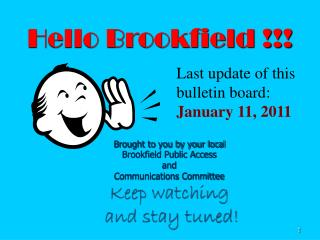 Hello Brookfield !!!