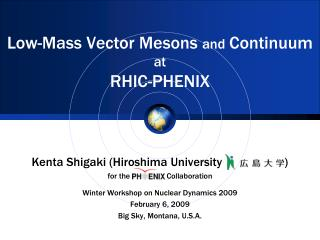 Low-Mass Vector Mesons  and Continuum at RHIC-PHENIX
