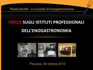 Focus sugli istituti professionali dell'enogastronomia