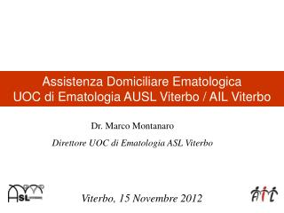 Assistenza Domiciliare Ematologica UOC di Ematologia AUSL Viterbo / AIL Viterbo