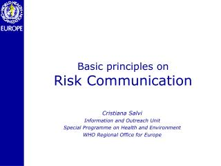 Basic principles on  Risk Communication