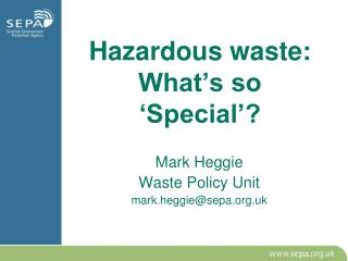 Hazardous waste: What's so 'Special'?