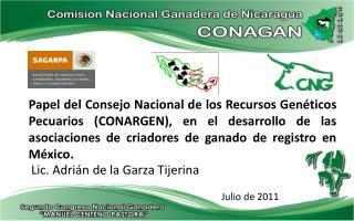 Papel del Consejo Nacional de los Recursos Gen ticos Pecuarios CONARGEN, en el desarrollo de las asociaciones de criador