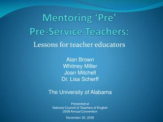 Mentoring �Pre�  Pre-Service Teachers: