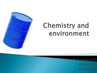 Chemistry and  environment