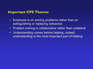 Important CPS Themes