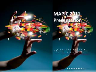 MAPIC 2011 Presentation