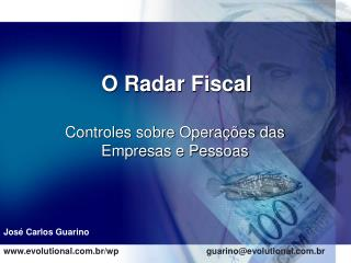 O Radar Fiscal