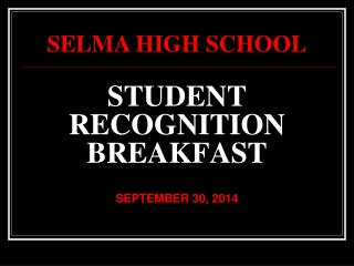 STUDENT RECOGNITION BREAKFAST