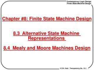 8.3 Alternative State Machine Representations
