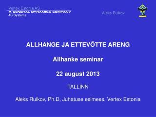Vertex Estonia AS Aleks Rulkov