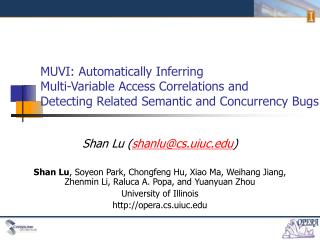 MUVI: Automatically Inferring Multi-Variable Access Correlations and Detecting Related Semantic and Concurrency Bugs