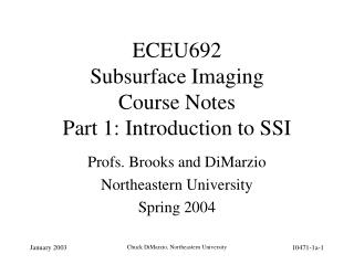 ECEU692 Subsurface Imaging Course Notes Part 1: Introduction to SSI