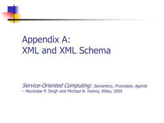 Appendix A: XML and XML Schema
