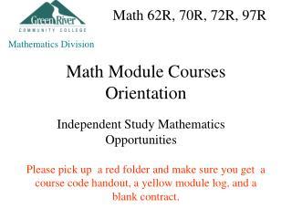 Math Module Courses Orientation