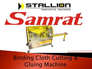 Binding Cloth Cutting & Gluing Machine