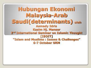 Negara-negara Islam sewajarnya hubungan ekonomi rapat