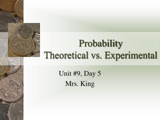 Probability Theoretical vs. Experimental