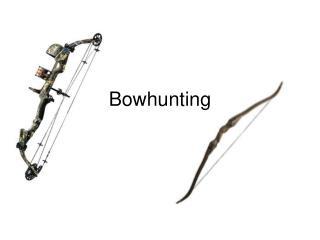 Bowhunting
