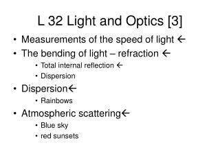 L 32 Light and Optics [3]