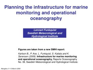 Planning the infrastructure for marine monitoring and operational oceanography