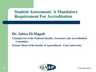 Student Assessment: A Mandatory Requirement For Accreditation