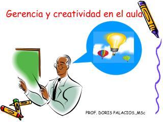 Gerencia y creatividad en el aula