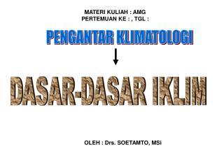 DASAR-DASAR IKLIM
