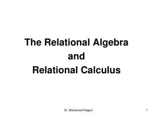 The Relational Algebra  and  Relational Calculus