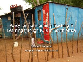 Policy for Transforming Teaching & Learning through ICTs in South Africa
