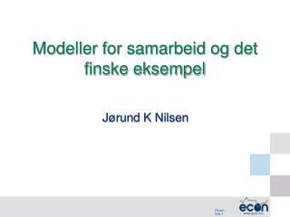 Modeller for samarbeid og det finske eksempel