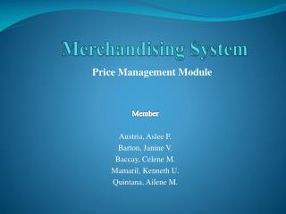 Merchandising System