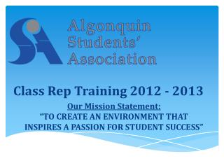 """Our Mission Statement: """"TO CREATE AN ENVIRONMENT THAT  INSPIRES A PASSION FOR STUDENT SUCCESS"""""""