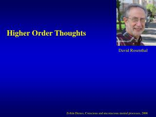 Higher Order Thoughts