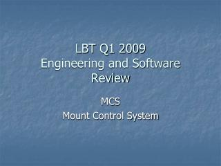 LBT Q1 2009  Engineering and Software  Review