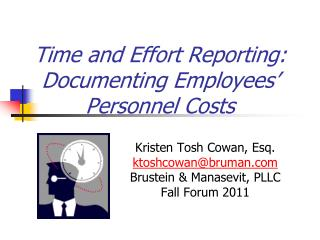 Time and Effort Reporting:  Documenting Employees' Personnel Costs