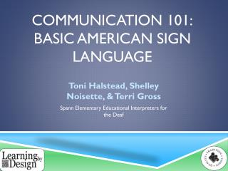Communication 101: Basic American sign language