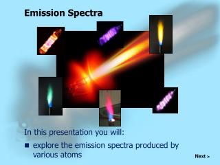explore the emission spectra produced by various atoms