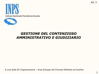 GESTIONE DEL CONTENZIOSO AMMINISTRATIVO E GIUDIZIARIO