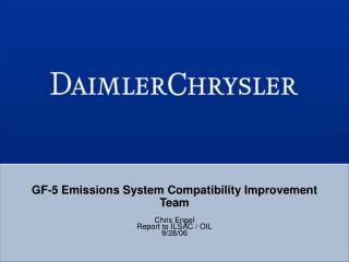 GF-5 Emissions System Compatibility Improvement Team