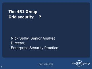 The 451 Group Grid security:    ?
