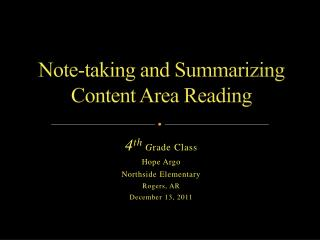 Note-taking and Summarizing Content Area Reading