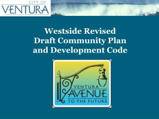 Westside Revised  Draft Community Plan  and Development Code