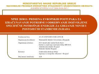 NPEE 283011: PRIMENA EVROPSKIH POSTUPAKA ZA IZRACUNAVANJE POTREBNE I ODRE IVANJE DOZVOLJENE SPECIFICNE POTRO NJE ENERGIJ