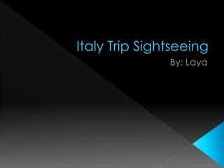 Italy Trip Sightseeing