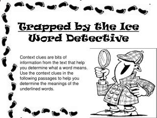 Trapped by the Ice Word Detective